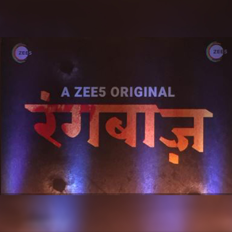 ZEE5's latest tentpole 'Rangbaaz' to be dubbed in all major