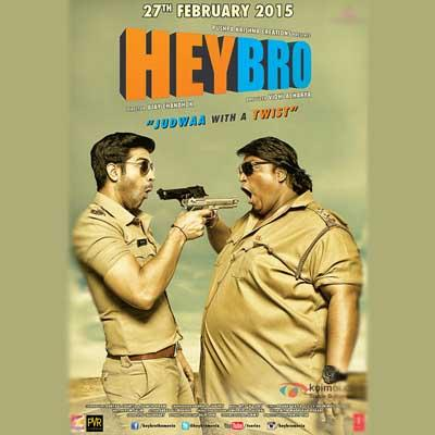 http://www.indiantelevision.com/sites/default/files/styles/smartcrop_800x800/public/images/movie-images/2015/02/25/hey-bro-movie-poster-1%20copy.jpg?itok=MrvWuulk