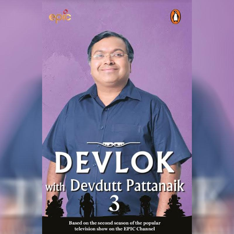 EPIC TV & Penguin Present The Third Book Of The Devlok With Devdutt