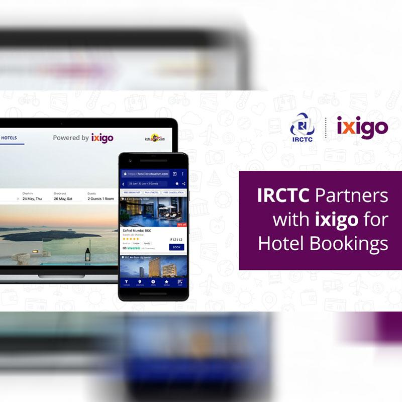 IRCTC Partners with ixigo for Hotel Bookings | Indian