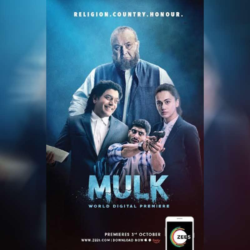 ZEE5 to globally premiere 'MULK' on digital platform | Indian