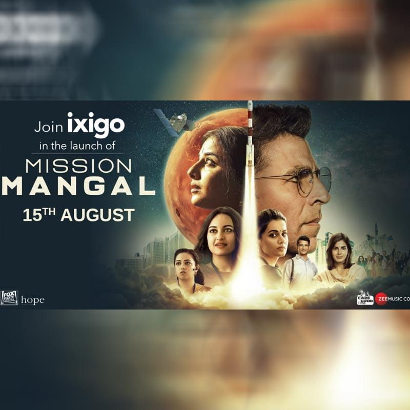 ixigo associates with The Movie 'Mission Mangal' As Official Brand
